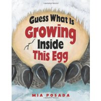 Guess What Is Growing Inside This Egg [ISBN: 978-0822561927