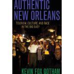 【预订】Authentic New Orleans: Tourism, Culture, and Race in th