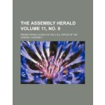 The Assembly herald Volume 11, no. 9 [ISBN: 978-1236048172]