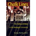 【预订】Chalk Lines: The Politics of Work in the Managed Univer