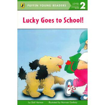 Lucky Goes to School (Level 2)拉奇去上学(企鹅儿童分级读物2)ISBN9780448462936