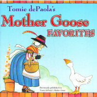 Tomie dePaola's Mother Goose Favorites 汤米・狄波拉最喜欢的鹅妈妈童谣 ISBN