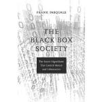 【中商原版】黑箱社会 控制金钱和信息的算法的秘密 英文原版 The Black Box Society Frank P