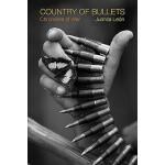 【预订】Country of Bullets: Chronicles of War