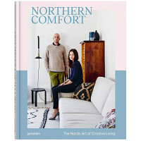 Northern Comfort The Nordic Art Of Creative Living 舒适北欧 创造性