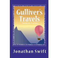 Gulliver's Travels (Original and Unabridged) [ISBN: 978-161