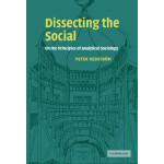 【预订】Dissecting the Social: On the Principles of Analytical