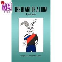 【中商海外直订】The Heart of a Lion!: E-Hare