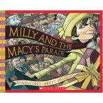 Milly and the Macy's Parade (Scholastic Bookshelf) 米莉和梅西的游行