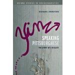 【预订】Speaking Pittsburghese: The Story of a Dialect