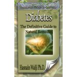 Diabetes - The Definitive Guide to Natural Remedies (Natura