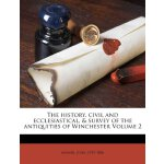 The history, civil and ecclesiastical, & survey of the anti