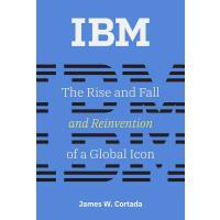 【预订】IBM: The Rise and Fall and Reinvention of a Global Icon