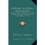 【预订】Historic Southern Monuments: Representative Memorials o