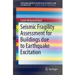 【预订】Seismic Fragility Assessment for Buildings Due to Earth