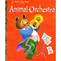 Animal Orchestra (Little Golden Book) 动物乐队(金色童书) ISBN 97803