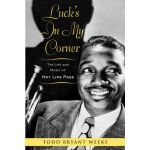 【预订】Luck's in My Corner: The Life and Music of Hot Lips Pag