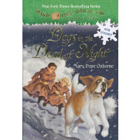 Magic Tree House #46: Dogs in the Dead of Night 神奇树屋46:冲出黎明
