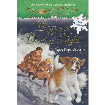 Magic Tree House #46: Dogs in the Dead of Night 神奇树屋46:冲出黎明 ISBN9780375867965