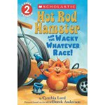 Scholastic Reader Level 2: Hot Rod Hamster and the Wacky Wh