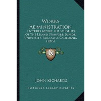 【预订】Works Administration: Lectures Before the Students of t