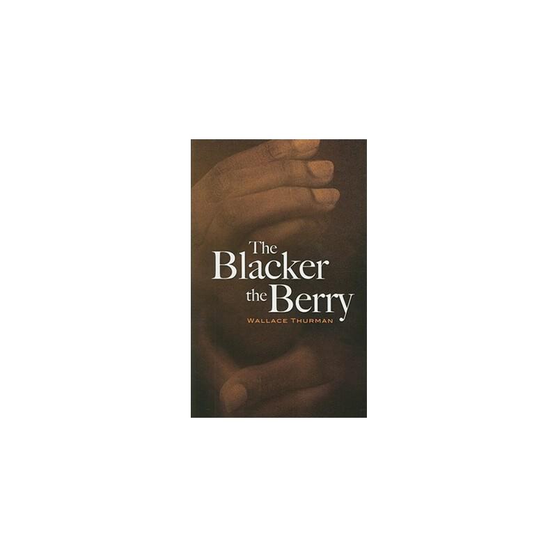 【预订】The Blacker the Berry 美国库房发货,通常付款后3-5周到货!