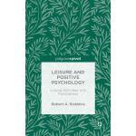 【预订】Leisure and Positive Psychology: Linking Activities wit