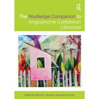 【预订】The Routledge Companion to Anglophone Caribbean Literatu