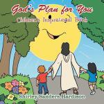【预订】God's Plan for You: Children's Inspirational Book