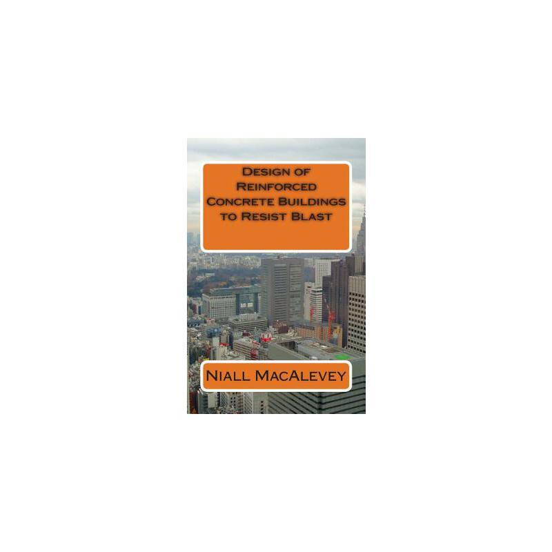 【预订】Design of Reinforced Concrete Buildings to Resist Blast 预订商品,需要1-3个月发货,非质量问题不接受退换货。