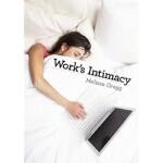 【预订】Work's Intimacy