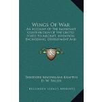 【预订】Wings of War: An Account of the Important Contribution