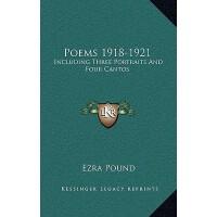 【预订】Poems 1918-1921: Including Three Portraits and Four Can