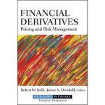 【预订】Financial Derivatives: Pricing and Risk Management