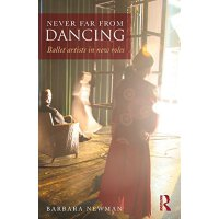 【预订】Never Far from Dancing: Ballet Artists in New Roles 978