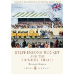 【预订】Stephenson's Rocket and the Rainhill Trials