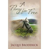 【预订】A Pony for Free