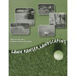 Lawn Ranger Landscaping Practice Set with GL Software [ISBN