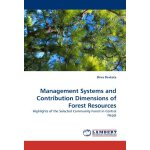 Management Systems and Contribution Dimensions of Forest Re